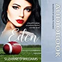 Eden Audiobook by Suzanne D. Williams Narrated by Daniel Polonka