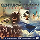 A Century of Triumph: The History of Aviation (0743234790) by Chant, Christopher