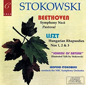 "Beethoven: Symphony No. 6 ""Pastoral""; Liszt: Hungarian Rhapsodies Nos. 1, 2, 3"