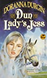 Dun Lady's Jess (0671876171) by Doranna Durgin