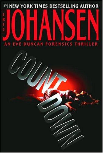 Countdown (An Eve Duncan Forensics Thriller), IRIS JOHANSEN
