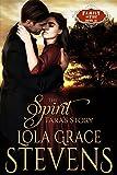The Spirit: Tara's Story (Family of Fire Book 11)