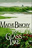 The Glass Lake (0385313543) by Maeve Binchy
