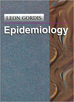 epi study guide leon gordis Read chapter reference guide on epidemiology--michael d green, d michal freedman, and leon gordis: the reference manual on scientific evidence, third ed epidemiology is the field of public health and medicine that studies the incidence, distribution, and etiology of disease in human populations the purpose.