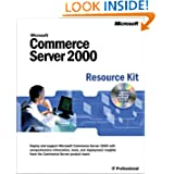Microsoft Commerce Server 2000 Resource Kit (IT-Resource Kits)