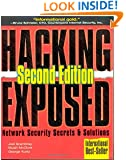 Hacking Exposed: Network Security Secrets & Solutions, Second Edition (Hacking Exposed)
