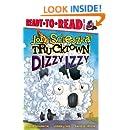 Dizzy Izzy (Jon Scieszka's Trucktown)