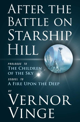 after-the-battle-on-starship-hill-prologue-to-the-children-of-the-sky-zones-of-thought-series