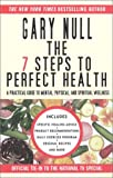 7 Steps to Perfect Health (0743444795) by Null, Gary