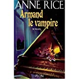 Armand le vampirepar Anne Rice