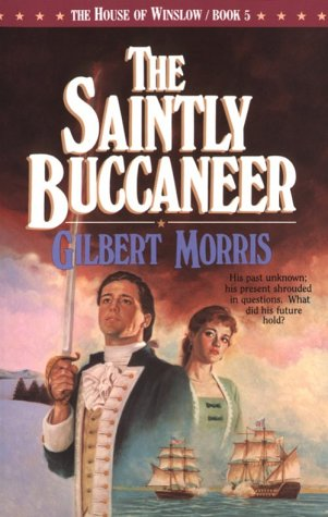 Image for The Saintly Buccaneer (The House of Winslow #5)