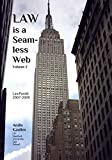 img - for Law is a Seamless Web - Volume 2: LawPundit 2007--2009 book / textbook / text book