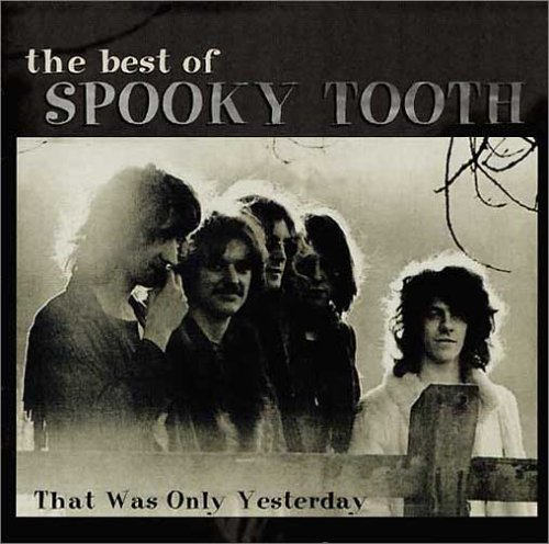 Spooky Tooth - Best of Spooky Tooth - Zortam Music