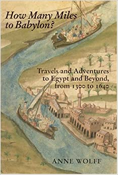 How Many Miles to Babylon?: Travels and Adventures to