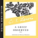 A Grief Observed Audiobook by C. S. Lewis Narrated by Douglas Gresham