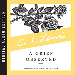 A Grief Observed Audiobook
