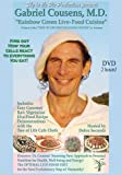 echange, troc Gabriel Cousens MD Rainbow Green Live-Food Cuisine [Import USA Zone 1]