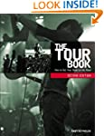 The Tour Book: How To Get Your Music...