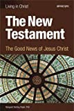 The New Testament, student book: The Good News of Jesus Christ