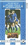 Chelsea Fc: Very Best Of Chelsea 1970-1994 - Blue Is The Colour [VHS]
