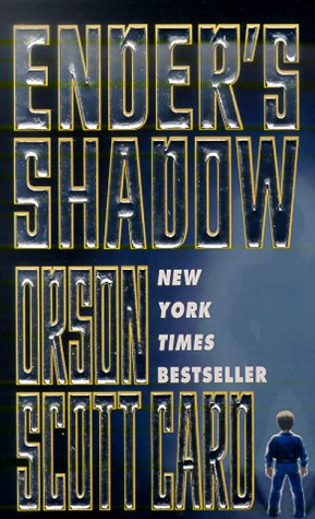 Ender's Shadow (Ender, Book 5) (Ender's Shadow), Orson Scott Card