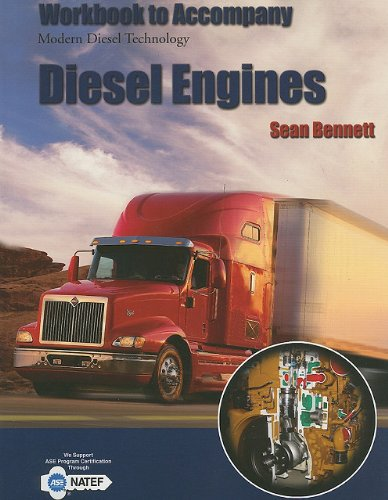 Student Workbook for Bennetts Medium//Heavy Duty Truck Engines 5th Fuel /& Computerized Management Systems