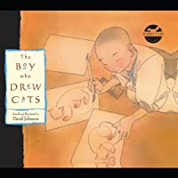 The Boy Who Drew Cats (       UNABRIDGED) by Rabbit Ears Entertainment Narrated by William Hurt