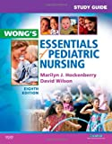 img - for Study Guide for Wong's Essentials of Pediatric Nursing, 8e book / textbook / text book