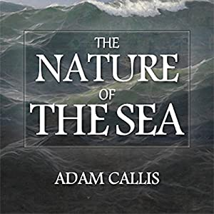 The Nature of the Sea Audiobook