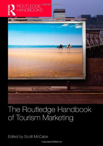 The Routledge Handbook of Tourism Marketing (Routledge Handbooks (Hardcover))