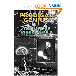 Click to buy Tesla Inventions: <b>book</b> Prodigal Genius: The Life of Nikola Tesla <b>Paperback</b> from Amazon!