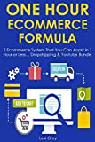 ONE HOUR ECOM FORMULA: 2 Ecommerce System That You Can Apply in 1 Hour or Less... Dropshipping & Youtube Bundle