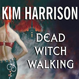 Dead Witch Walking | [Kim Harrison]