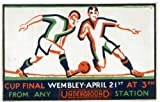 London Underground Poster The Cup Final Wembley - On Matte Paper A3 Size