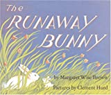 The Runaway Bunny (0060775823) by Brown, Margaret Wise