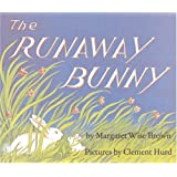 The Runaway Bunny ~ Margaret Wise Brown