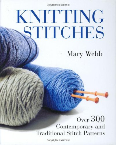 Download Knitting Stitches Over 300 Contemporary And Traditional