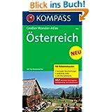 Österreich: Großer Wander-Atlas. 110 Erlebnistouren