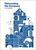 Reinventing the Company for the Digital Age (BBVA Annual Series)