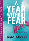img - for A Year Without Fear: 365 Days of Magnificence book / textbook / text book