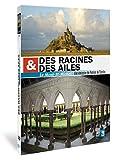 echange, troc Des racines et des ailes : Mont st-Michel