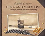 Giles and Metacom: A Story of Plimouth and the Wampanoag (Scrapbooks of America)
