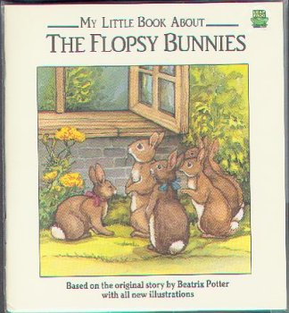 My Little Book About The Flopsy Bunnies