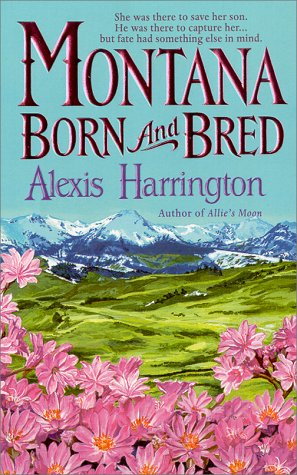 Image for Montana Born and Bred