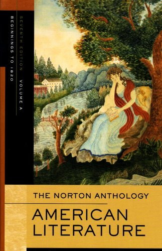 The Norton Anthology of American Literature, Vol. A:...