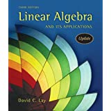 Linear Algebra and Its Applications, 3rd Updated Edition (Book & CD-ROM) ~ David C. Lay