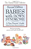 img - for Babies With Down Syndrome: A New Parent's Guide (The Special-Needs Collection) book / textbook / text book