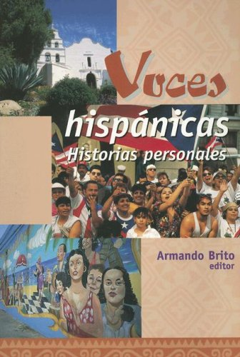 Voces Hisp nicas: Historias Personales