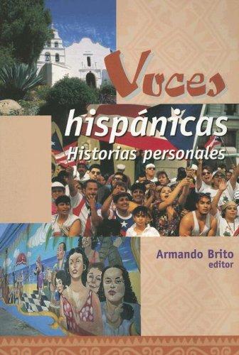 Voces Hisp nicas: Historias Personales