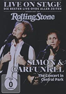 Simon & Garfunkel - The Concert in Central Park: Live on Stage